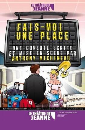 FAIS-MOI UNE PLACE (Theatre de Jeanne)