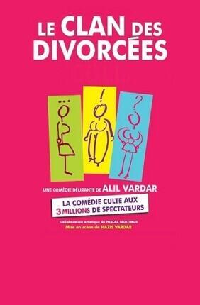 LE CLAN DES DIVORCEES (Comedie de Lille)
