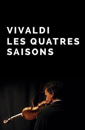 VIVALDI : LES QUATRE SAISONS (Versailles)