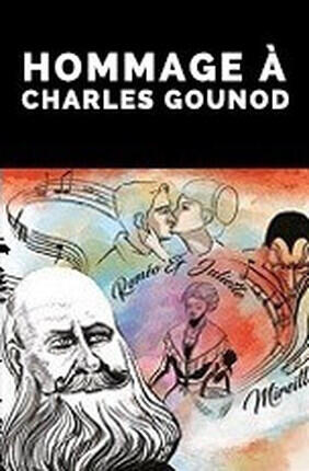 HOMMAGE A CHARLES GOUNOD