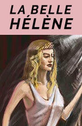 LA BELLE HELENE (Bourse du Travail)