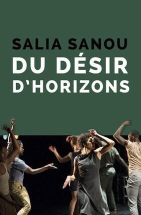 SALIA SANOU - DU DESIR D'HORIZONS (Le Blanc Mesnil)