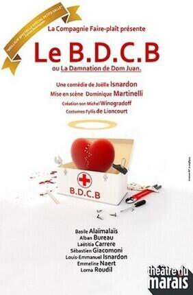 LE B.D.C.B. OU LA DAMNATION DE DOM JUAN (Theatre du Marais)