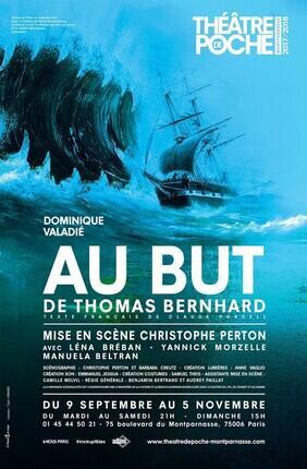 AU BUT (Theatre de Poche Montparnasse)