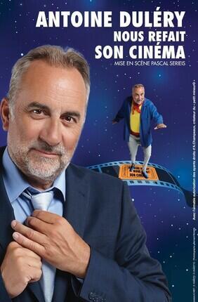 ANTOINE DULERY NOUS REFAIT SON CINEMA (Theatre de la Clarte)