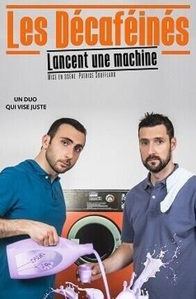 LES DECAFEINES DANS LES DECAFEINES LANCENT UNE MACHINE (Aix en Provence)