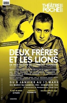 LES DEUX FRERES ET LES LIONS (Theatre de Poche Montparnasse)