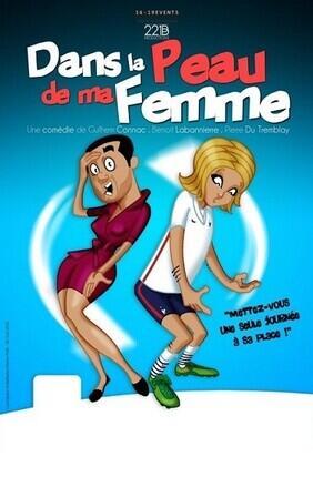 DANS LA PEAU DE MA FEMME Au Theatre de Jeanne