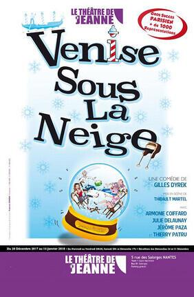 VENISE SOUS LA NEIGE ( Le Theatre de Jeanne)