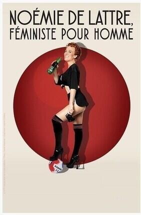 NOEMIE DE LATTRE FEMINISTE POUR HOMME