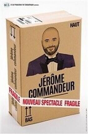 JEROME COMMANDEUR - NOUVEAU SPECTACLE