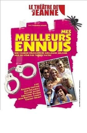 MES MEILLEURS ENNUIS !