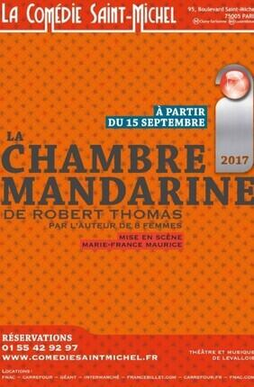 LA CHAMBRE MANDARINE (Comédie St Michel)