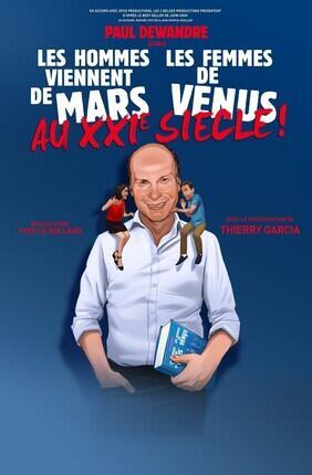 LES HOMMES VIENNENT DE MARS LES FEMMES DE VENUS AU XXI EME SIECLE (Theatre de la Clarte)