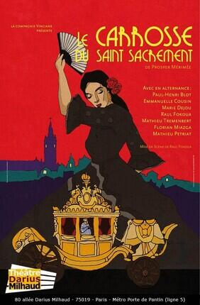 LE CARROSSE DU SAINT-SACREMENT (Theatre Darius Milhaud)