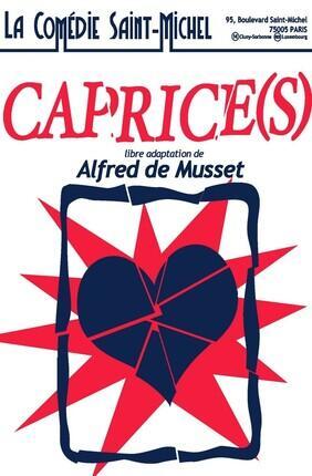 CAPRICE(S) (Comedie Saint Michel)