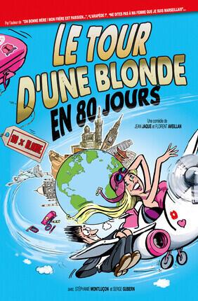 LE TOUR D'UNE BLONDE EN 80 JOURS (Le Flibustier)