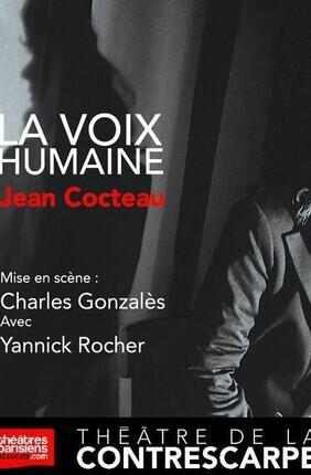 LA VOIX HUMAINE DE JEAN COCTEAU (Théâtre de la Contrescarpe)