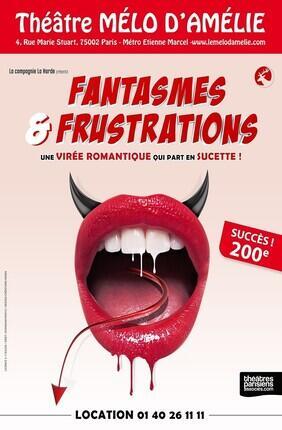 FANTASMES ET FRUSTRATIONS (Melo d'Amelie)