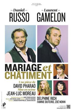 MARIAGE ET CHATIMENT AVEC DANIEL RUSSO ET LAURENT GAMELON (Saint-Etienne)