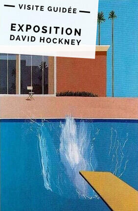 VISITE GUIDEE : EXPOSITION DAVID HOCKNEY