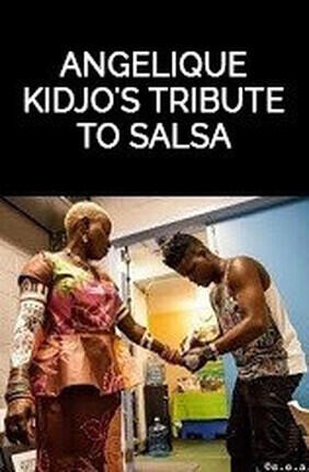 ANGELIQUE KIDJO'S TRIBUTE TO SALSA (Velizy Villacoublay)
