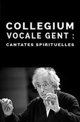 COLLEGIUM VOCALE GENT : CANTATES SPIRITUELLES