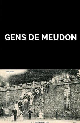 GENS DE MEUDON (Meudon)