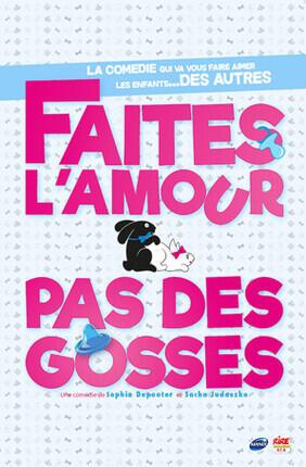 FAITES L'AMOUR PAS DES GOSSES AU RIDEAU ROUGE DE LYON