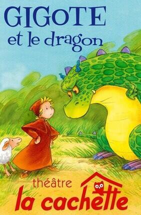GIGOTE ET LE DRAGON (Nancy)