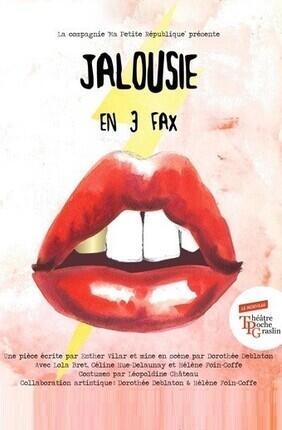 JALOUSIE EN 3 FAX (Théâtre de Poche Graslin)