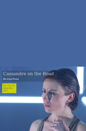 CASSANDRE ON THE ROAD