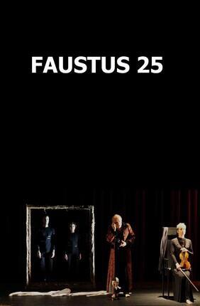 FAUSTUS 25