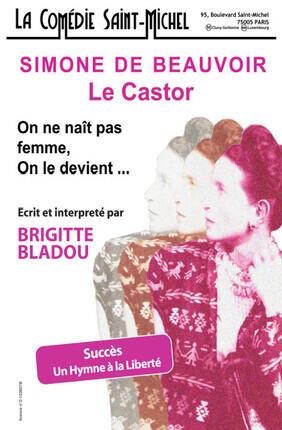 SIMONE DE BEAUVOIR : LE CASTOR (ON NE NAIT PAS FEMME ON LE DEVIENT)