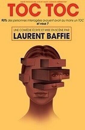 TOC TOC DE LAURENT BAFFIE (Comedie de Nice)