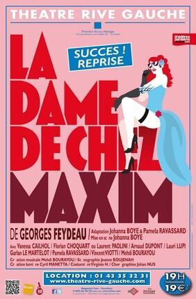LA DAME DE CHEZ MAXIM (Theatre Rive Gauche)