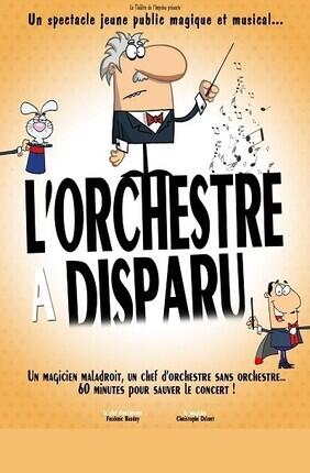 L'ORCHESTRE A DISPARU (Lagny sur Marne)