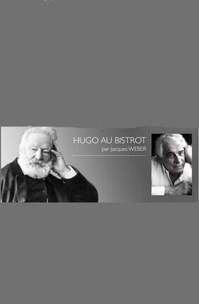 HUGO AU BISTROT AVEC JACQUES WEBER