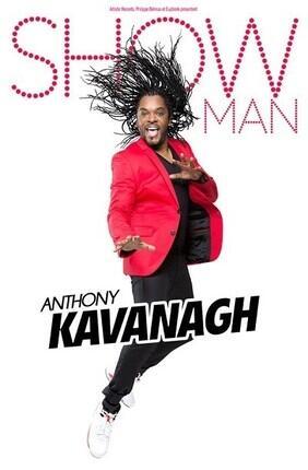 ANTHONY KAVANAGH DANS SHOW MAN (Le Silo)