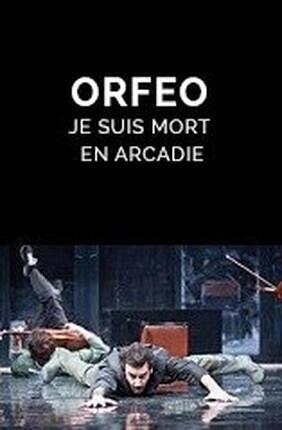 ORFEO - JE SUIS MORT EN ARCADIE