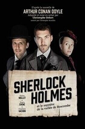 SHERLOCK HOLMES ET LE MYSTERE DE LA VALLEE DE BOSCOMBE (le Gymnase)