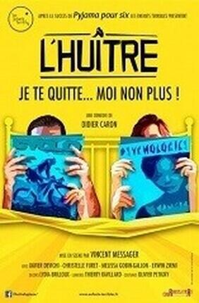 L'HUITRE (Theatre de Poche Graslin)