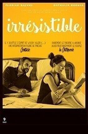 IRRESISTIBLE (Theatre de Poche Graslin)