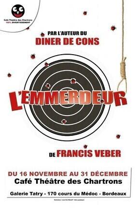 L'EMMERDEUR (Café Theatre des Chartrons)