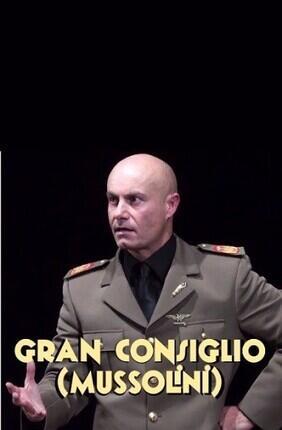 GRAN CONSIGLIO (MUSSOLINI)