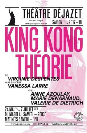 KING KONG THEORIE (Theatre Dejazet)