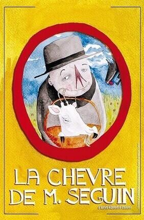 LA CHEVRE DE M. SEGUIN (A la Folie Theatre)