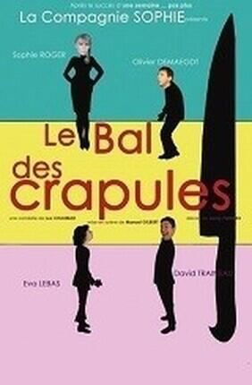 LE BAL DES CRAPULES (Theatre de Poche Graslin)