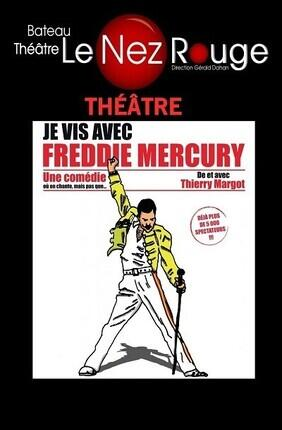 JE VIS AVEC FREDDY MERCURY