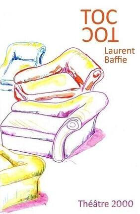 TOC TOC DE LAURENT BAFFIE (Saint Genis Laval)